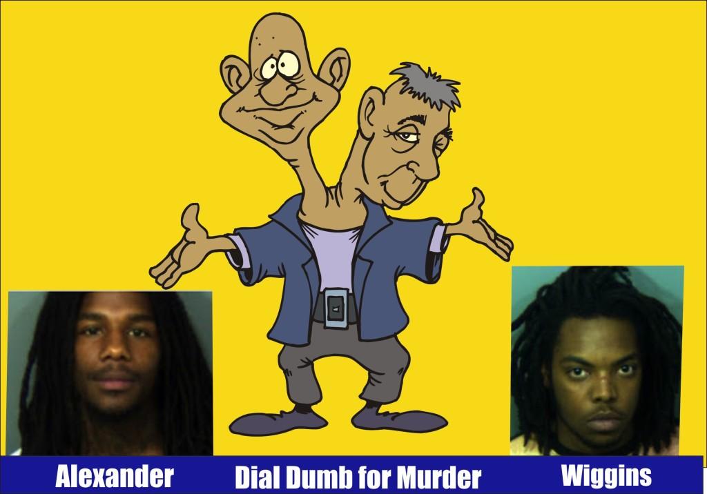 Alexander and Wiggins Dial Dumb for Murder PG Fort Washington Aug 1 2015