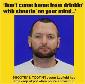 Jason Layfield shooting and tootin