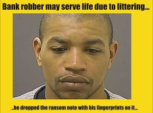 Life for bank robber a possibility after he littered