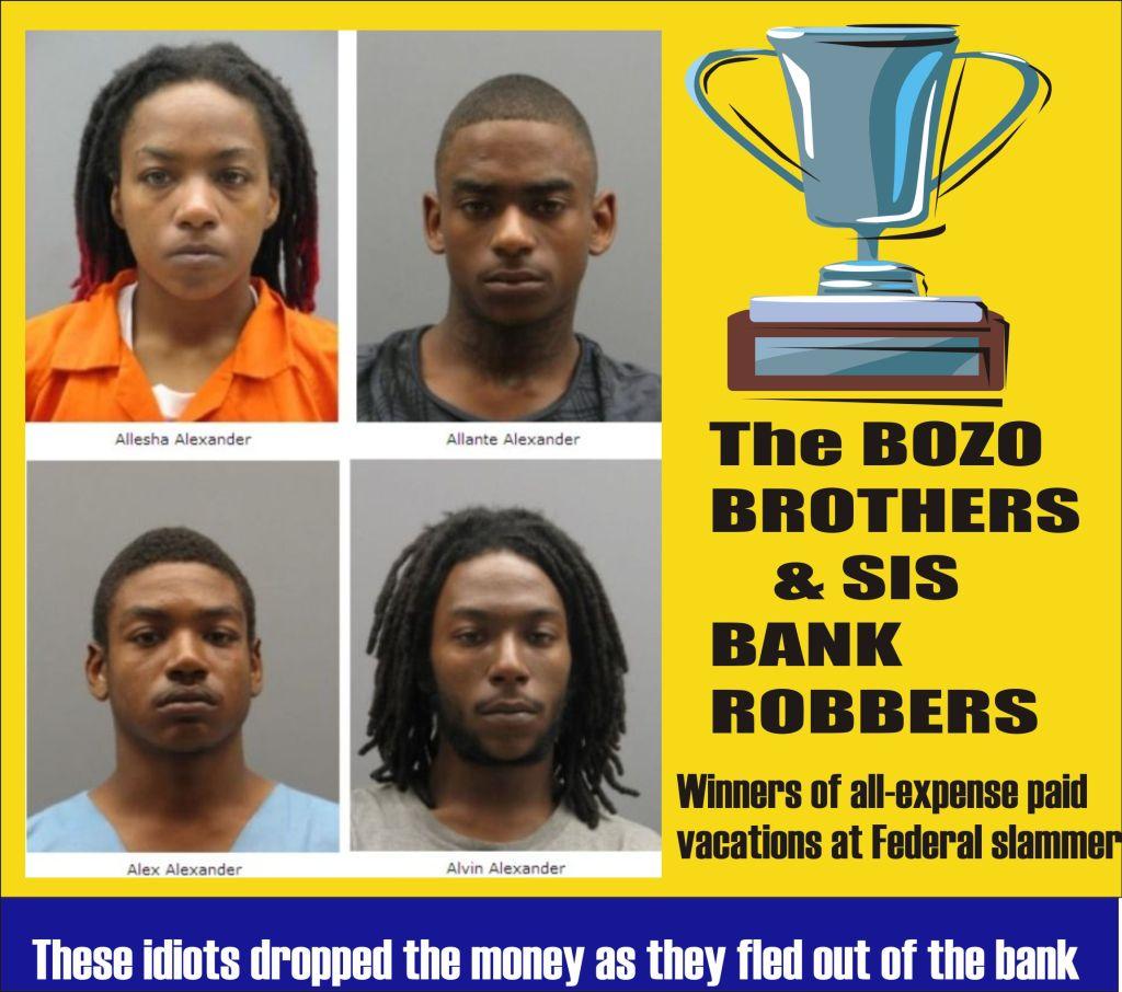 Bozo Brothers and Sis Bank Robbers