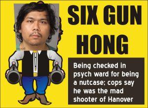 Six gun Hong