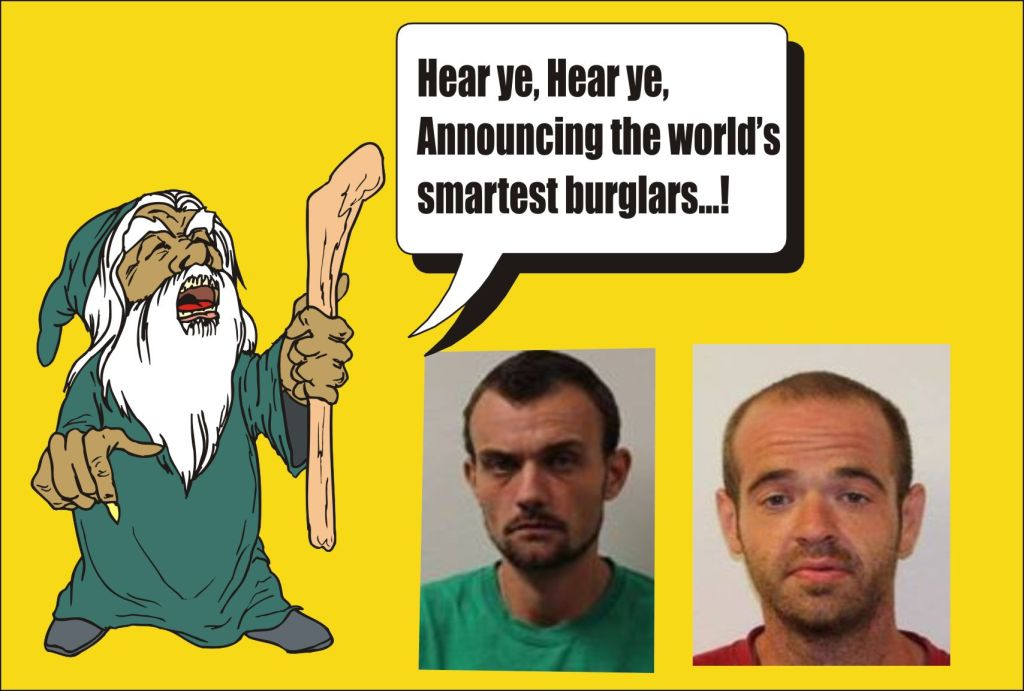 Announcing worlds smartest burglars
