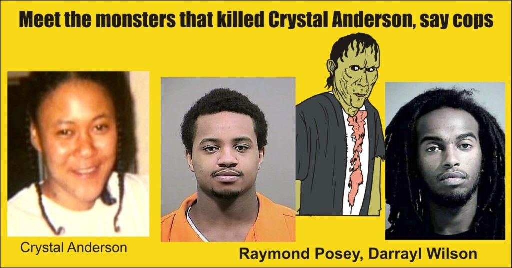 Meet the monsters that killed Crystal Anderson