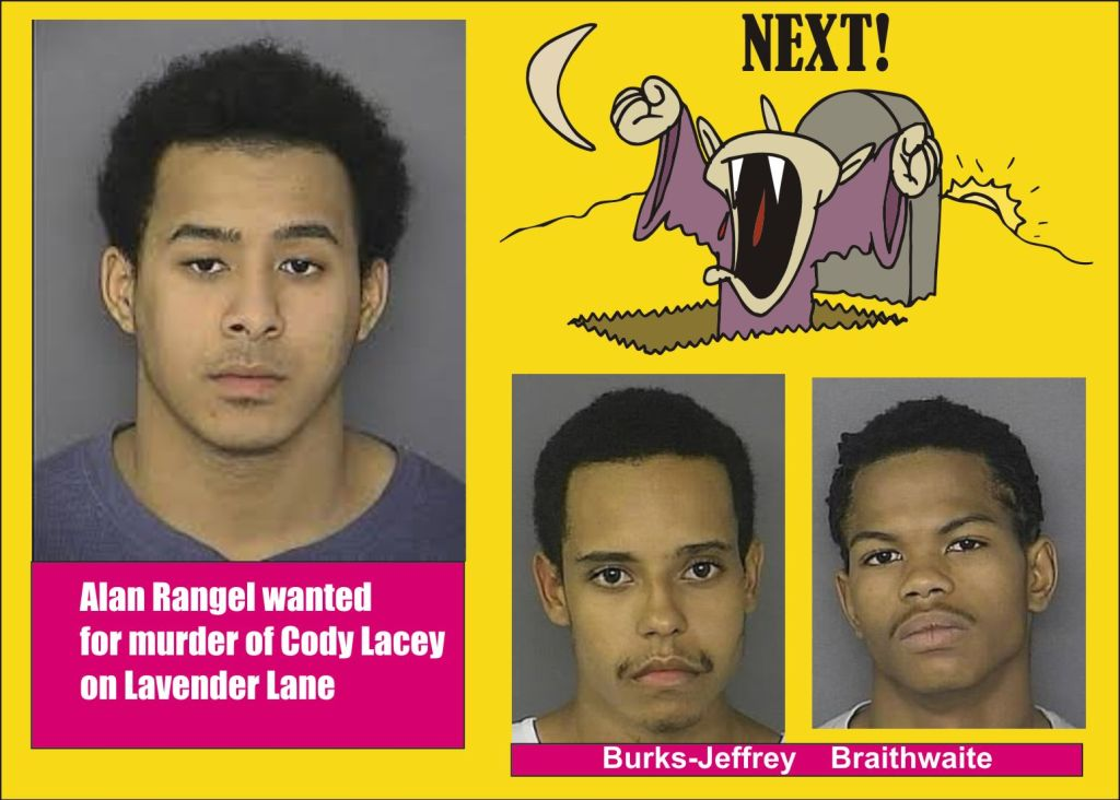 Rangel wanted for murder of Cody Lacey on Lavender Lane