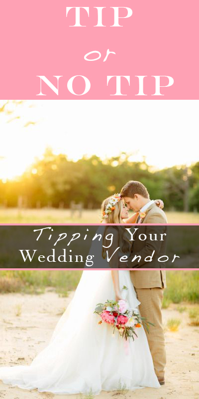 To tip or not to tip your wedding vendor the co reportthe co tipping wedding vendors how much to tip wedding vendors wedding planning tips for junglespirit Image collections