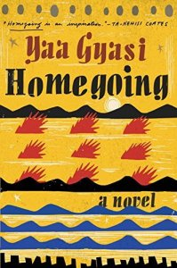 Yaa Gyasi Homecoming, African American Authors, Black Authors, Fiction Books for Black Women, Black Women Who Read, Black Women Reading, Good Books by Black Authors, Good Books by African American Authors, Black Fashion Blogs, Black Fashion Bloggers, Black Bloggers, Black Blogs, Black Blog Sites, Black Blog, Black Beauty Blog, Best Black Blogs, Black People Blogs, Black Style Blogs, Houston Fashion Blogger, Houston Fashion Bloggers, Texas Fashion Blogger, Texas Fashion Bloggers, African American Blogs, African American Fashion Bloggers
