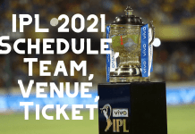 IPL 2021 Schedule, Team, Venue, Ticket