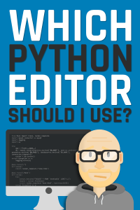Which python editor should I use?