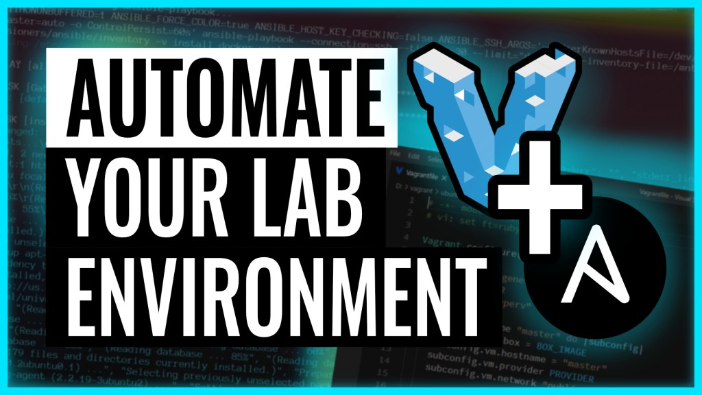 Automate your virtual lab environment with Ansible and Vagrant