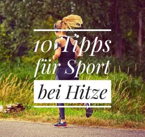 10 Tipps für Sport bei Hitze
