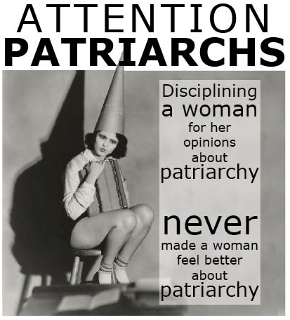 disciplining a woman for her opinions about patriarchy