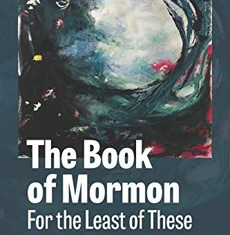 "Abstract book cover for the book ""The Book of Mormon For the Least of These: 1 Nephi - Word of Mormon by Fatimah Salleh with Margaret Olsen Hemming."""