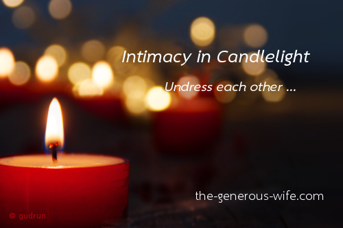 Intimacy in Candlelight - Undress each other ...