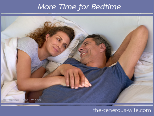 More Time for Bedtime - Take care of yourself and connect with your man.
