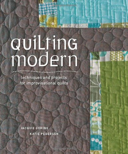 Craft Book Month – Quilting Modern Book Review
