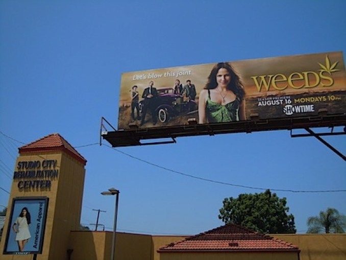 Showtime's ad for Weeds near a drug rehabilitation centre