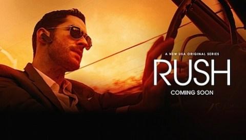 USA Network's Rush