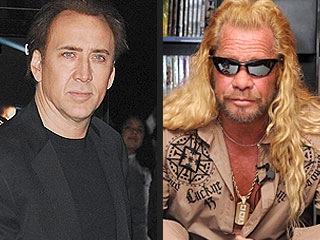 Nicolas Cage and Dog the Bounty Hunter