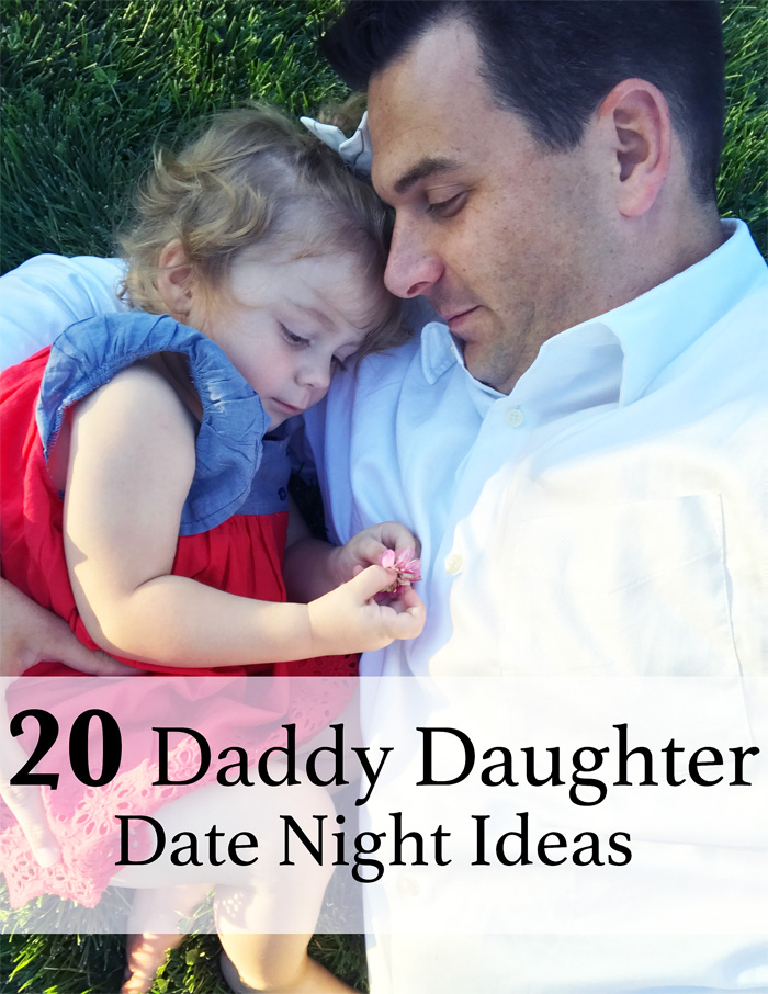 20 Daddy Daughter Date Ideas – Toddler Edition