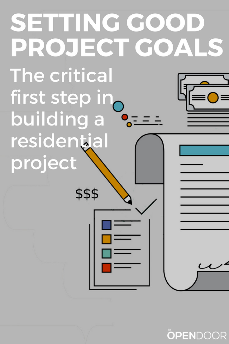 Setting Good Project Goals For Your Residential Project