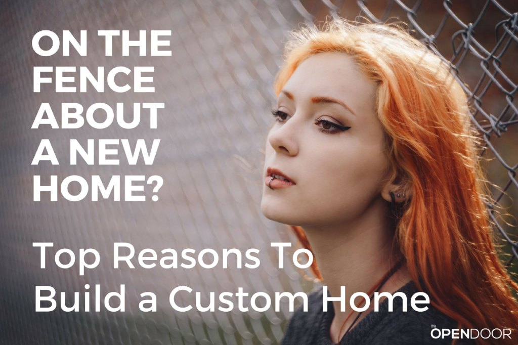 Top Reason To Build a Custom Home
