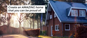 You can create an amazing home