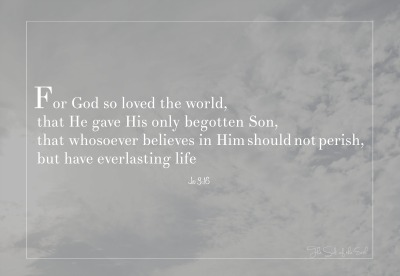 God so loved the world, love of God