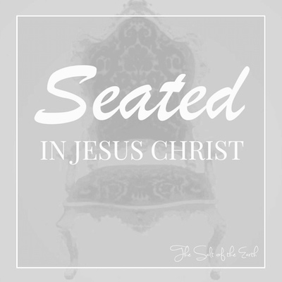 Seated in Jesus Christ