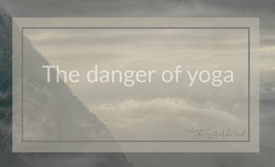 The danger of yoga