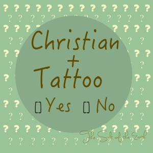 What does the Word say about tattoos and Christian tattoos?