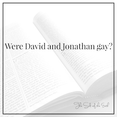 Were David and Jonathan gay?