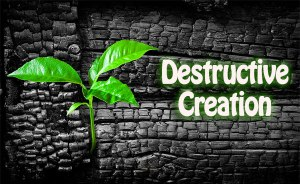 Destructive Creation