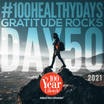 100 Healthy Days™ Week 8- Creating Your Ideal Internal and External Environment