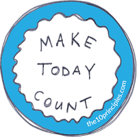 make today count - the10principles