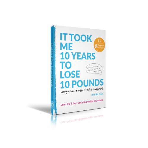 It took me 10 years to lose 10 pounds - Book Standing