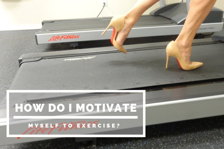 How do I motivate myself to exercise?
