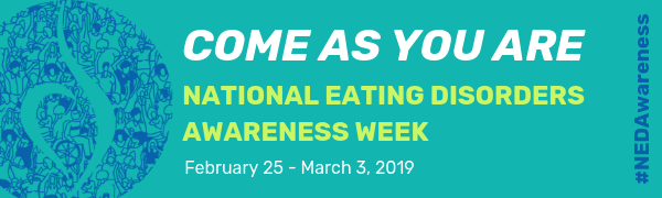 National Eating Disorders Association (NEDA) - Come As You Are Week