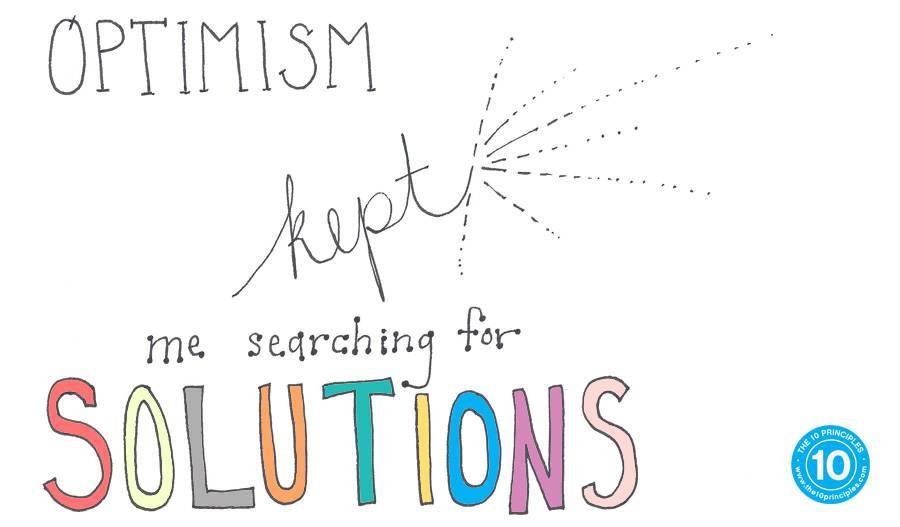 Optimism kept me searching for solutions