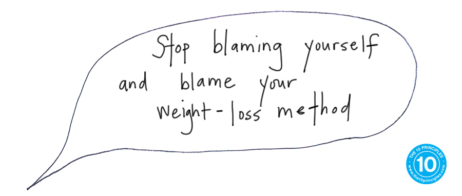 Stop blaming yourself and blame your weight-loss method