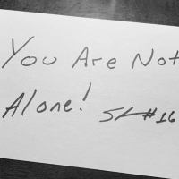 You Are Not Alone....