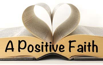 a positive faith