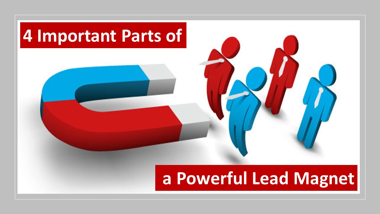 4 important parts of a powerful lead magnet