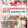 25 Adorable Handmade Gifts Under 5 These Are Amazing