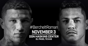 Berchelt and Roman Set For Toe-to-Toe Battle in El Paso