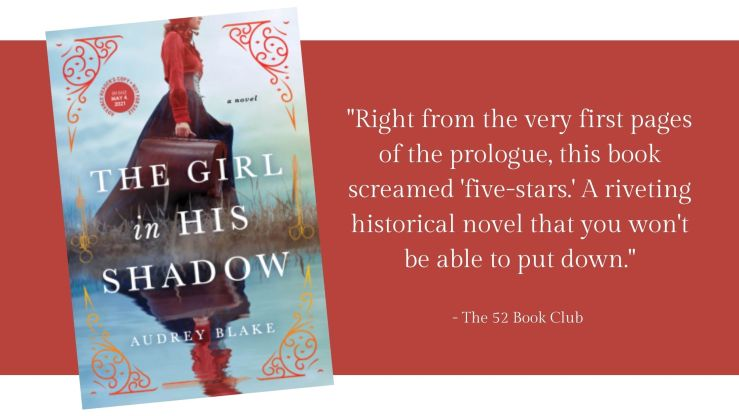 "The Girl in His Shadow book cover and quote from The 52 Book Club, ""Right from the very first pages of the prologue, this book screamed 'five-stars.'"""