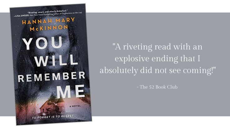 You Will Remember Me -- a riveting read with an explosive ending that I absolutely did not see coming!