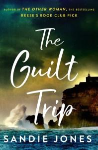 The Guilt Trip by Sandie Jones -- book cover