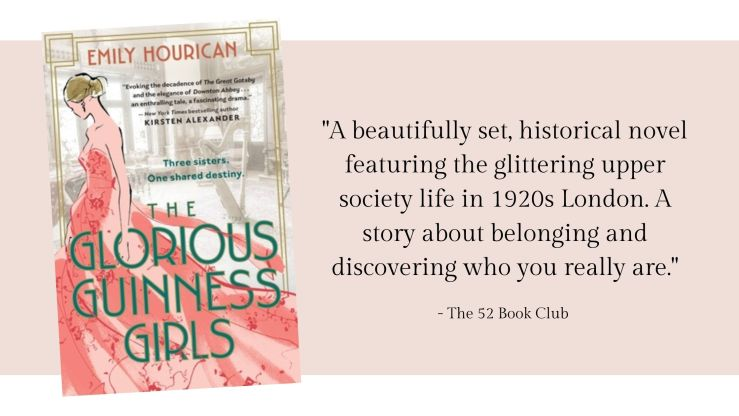 A beautifully set, historical novel featuring the glittering upper society life in 1920s London. A story about belonging and discovering who you really are. Book Review for: The Glorious Guinness Girls.