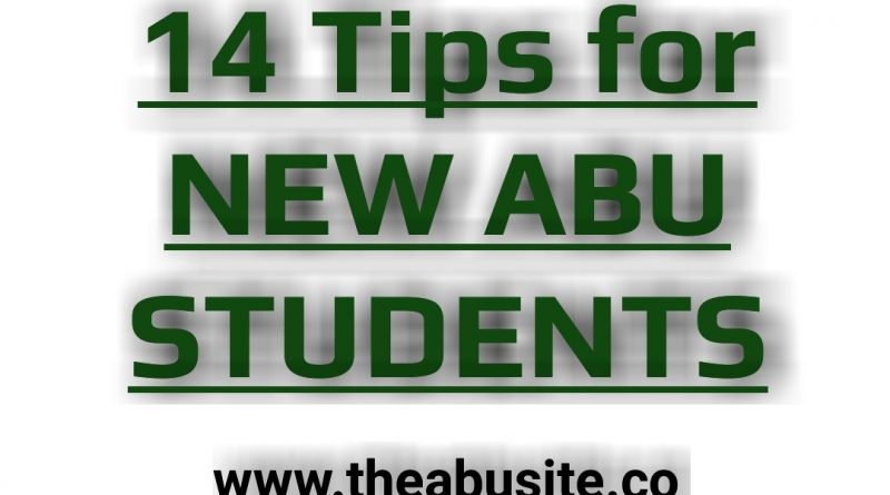 14 Best Tips every New ABU Student should know 9