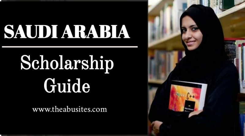 Saudi Arabia Scholarship 2021: Official Guide on How to Study in Saudi Arabia 1